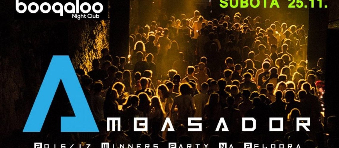 Ambasador - Winners party